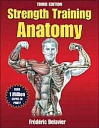 Strength Training Anatomy (Paperback, 3)