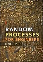 Random Processes for Engineers (Hardcover)