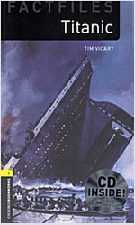 Oxford Bookworms Library Factfiles: Level 1:: Titanic audio CD pack (Package)