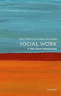 Social Work: A Very Short Introduction (Paperback)