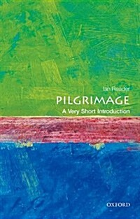 Pilgrimage: A Very Short Introduction (Paperback)