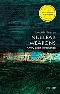 Nuclear Weapons: a Very Short Introduction (Paperback, 2 Revised edition)