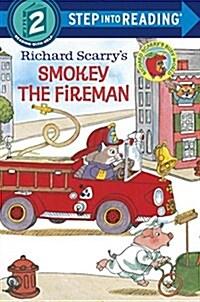 Richard Scarrys Smokey the Fireman (Paperback)