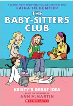 Kristy's Great Idea: Full-Color Edition (the Baby-Sitters Club Graphix #1) (Paperback, Revised, Full C)