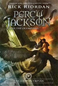 Percy Jackson and the Olympians, Book Five the Last Olympian (Percy Jackson and the Olympians, Book Five) (Paperback)