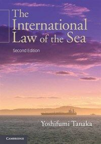 The international law of the sea 2nd ed