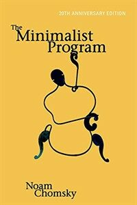 The minimalist program 20th Anniversary ed