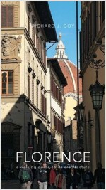 Florence: A Walking Guide to Its Architecture (Paperback)