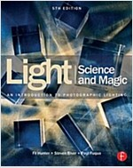 Light Science & Magic : An Introduction to Photographic Lighting (Paperback, 5 New edition)