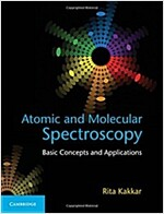 Atomic and Molecular Spectroscopy : Basic Concepts and Applications (Hardcover)