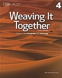 Weaving It Together 4: 0 (Paperback, 4)