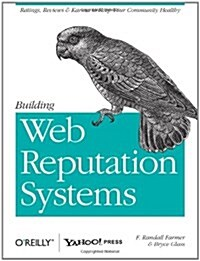 Building Web Reputation Systems (Paperback)