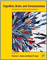 Cognition, Brain, and Consciousness: Introduction to Cognitive Neuroscience (Hardcover, 2)