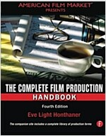 The Complete Film Production Handbook (Paperback, 4 New edition)
