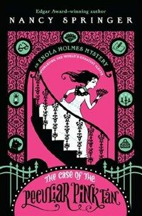 The Case of the Peculiar Pink Fan: An Enola Holmes Mystery (Paperback)