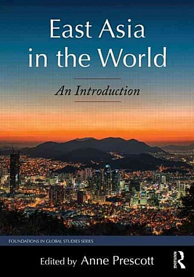 East Asia in the World : An Introduction (Paperback)