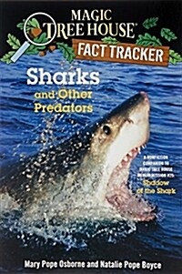 Magic Tree House FACT TRACKER #32 : Sharks and Other Predators (Paperback)