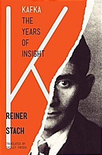 Kafka, the Years of Insight (Paperback)