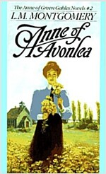 Anne of Avonlea (Paperback)