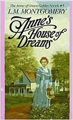 Anne's House of Dreams (Mass Market Paperback)