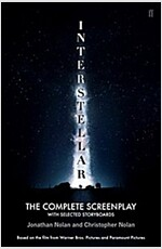 Interstellar : The Complete Screenplay with Selected Storyboards (Paperback)