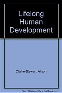 Lifelong Human Development (Hardcover, 1st)