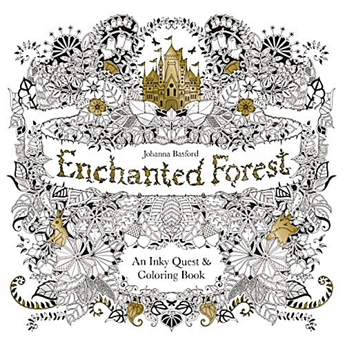 Enchanted Forest : An Inky Quest & Colouring Book (Paperback)