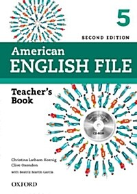 American English File: 5: Teachers Book with Testing Program CD-ROM (Package, 2 Revised edition)