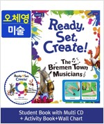 Pack-Ready, Set, Create ! 2 : The Bremen Town Musicians (SB+Multi CD+AB+Wall Chart)
