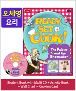 Pack-Ready, Set, Cook ! 1 : The Fairies and the Shoemaker (SB+Multi CD+AB+Wall Chart+Cooking Card)