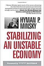 Stabilizing an Unstable Economy (Hardcover)