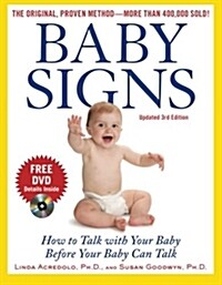 Baby Signs: How to Talk with Your Baby Before Your Baby Can Talk, Third Edition (Paperback, 3, Updated)
