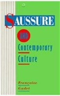 Saussure and contemporary culture