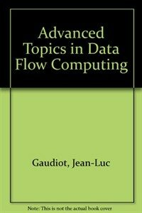 Advanced topics in data-flow computing