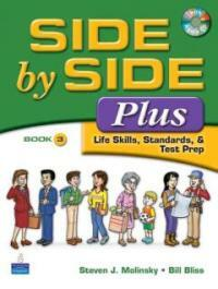 Side by Side Plus: Life Skills, Standards, & Test Prep Book 3 [With CD (Audio)] (Paperback)