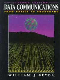 Data communications : from basics to broadband 2nd ed