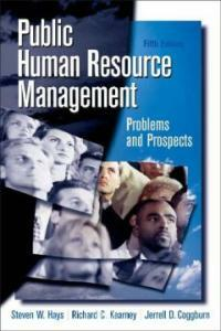 Public human resource management : problems and prospects 5th ed