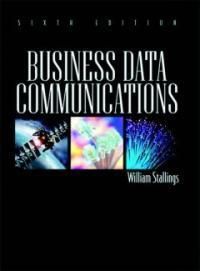 Business data communications 6th ed