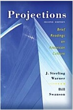 Projections: Brief Readings on American Culture (Paperback, 2, Revised)