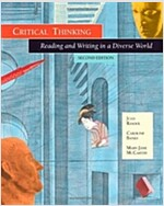 Critical Thinking: Reading and Writing in a Diverse World (Paperback, 2, Revised)