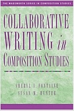 Collaborative Writing In Composition Studies (Paperback)