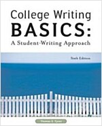 College Writing Basics: A Student-Writing Approach (Paperback, 6, Revised)