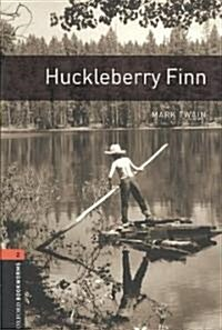 Oxford Bookworms Library: Huckleberry Finn: Level 2: 700-Word Vocabulary Level 2 (Paperback)