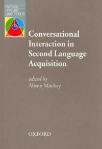 Conversational interaction in second language acquisition : a series of empirical studies