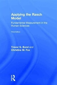 Applying the Rasch model : fundamental measurement in the human sciences 3rd ed