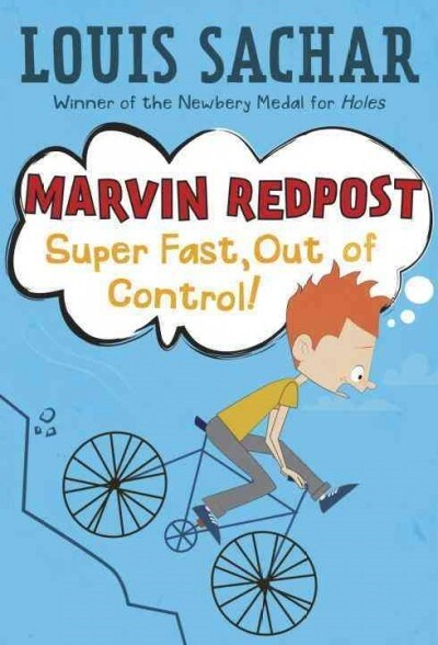 Marvin Redpost #7: Super Fast, Out of Control! (Library Binding)