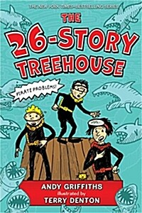 The 26-Story Treehouse: Pirate Problems! (Paperback, 미국판)