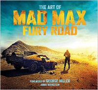 The Art of Mad Max : Fury Road (Hardcover)