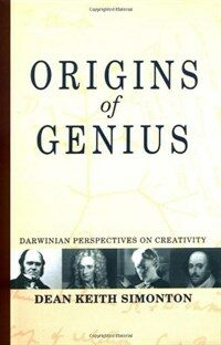 Origins of genius : Darwinian perspectives on creativity