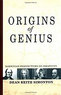 Origins of Genius: Darwinian Perspectives on Creativity (Hardcover)
